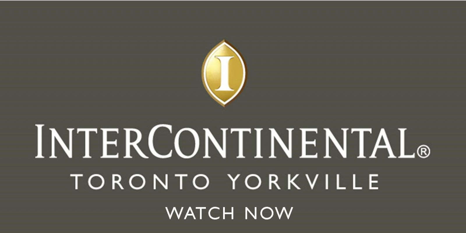 InterContinental Toronto Yorkville Hotel Video Link